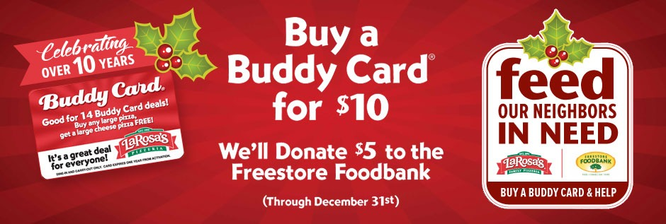 Feed our neighbors in need. LaRosa's Pizzeria.