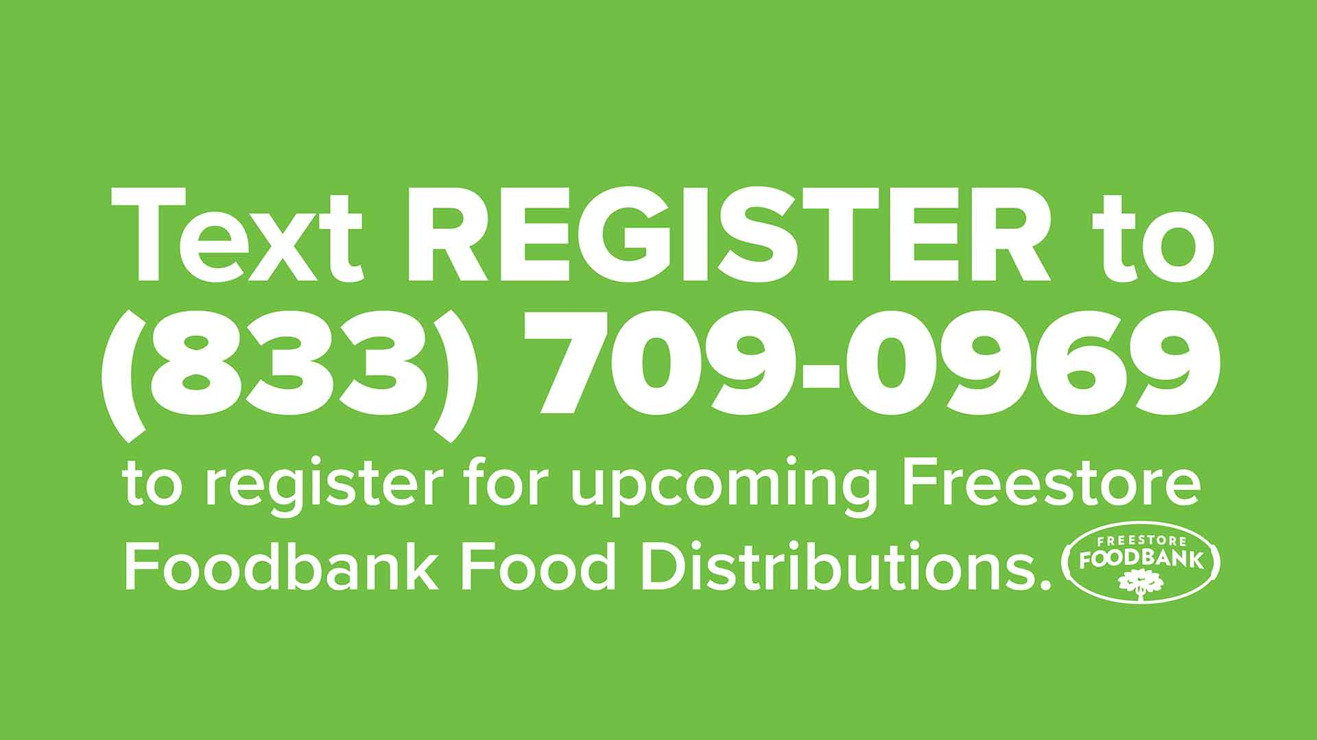 Text REGISTER to 833-709-0969 to regster