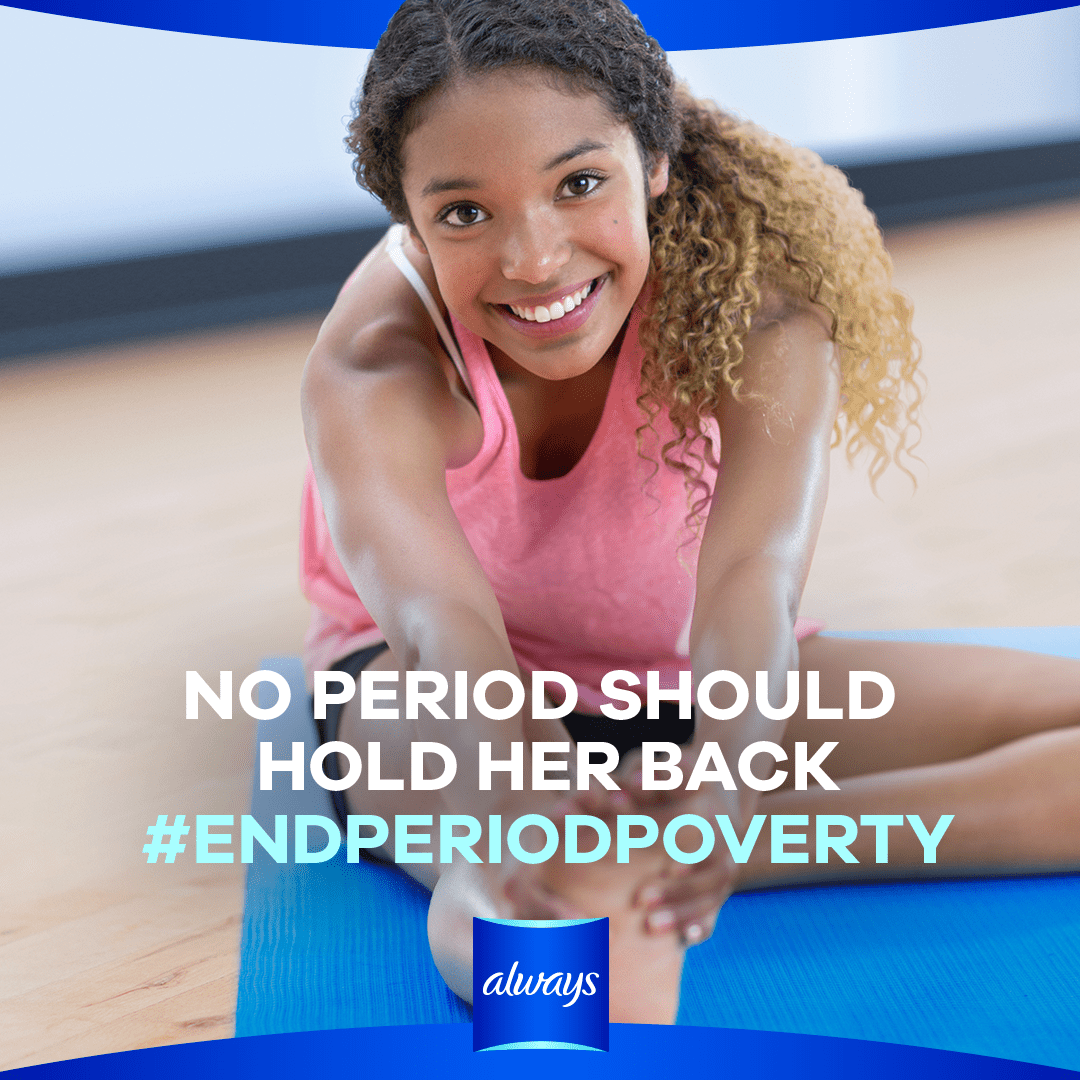 #EndPeriodPoverty with P&G Always