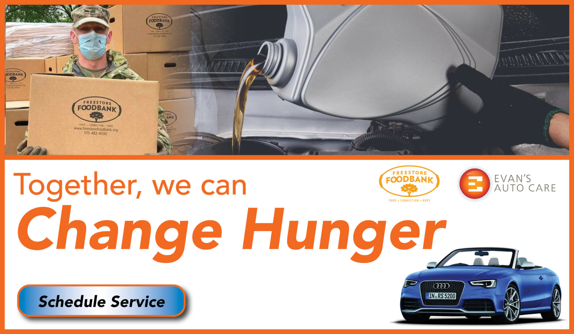 Change Hunger with Evan's Auto Care