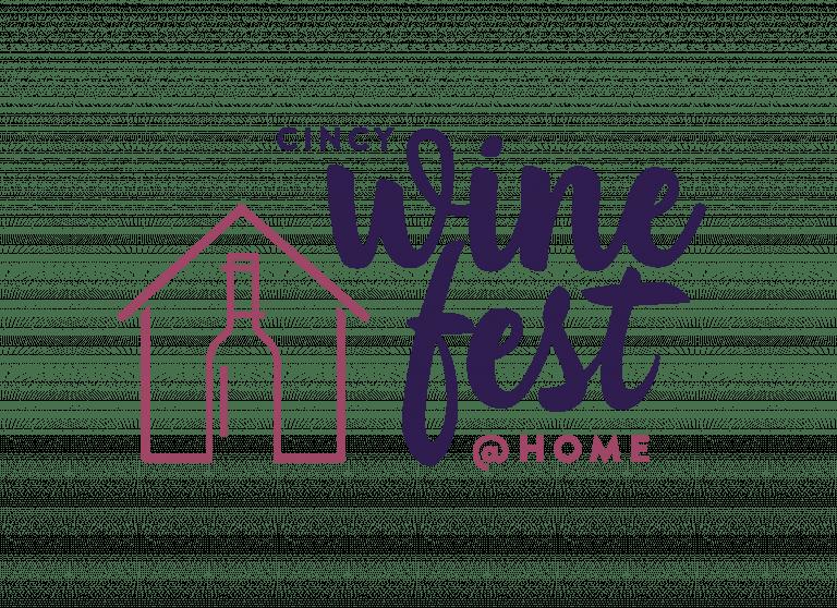 Cincy Wine Festival @ Home
